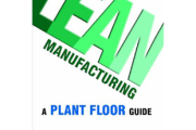 Lean Manufacturing: A Plant Floor Guide