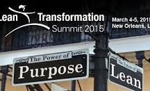 2015 Lean Transformation Summit in New Orleans on March 4 & 5